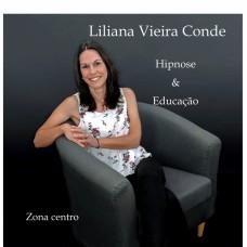 Liliana Vieira Conde - Medicinas Alternativas e Hipnoterapia - Figueiró dos Vinhos