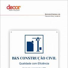 B&S Construção Civil -  anos